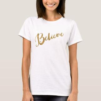 Gold Look Believe Script T-Shirt