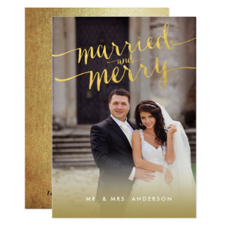 Gold Married and Merry Script 2 Photo Holiday Card