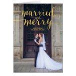 GOLD MERRY & MARRIED | HOLIDAY PHOTO GREETING CARD