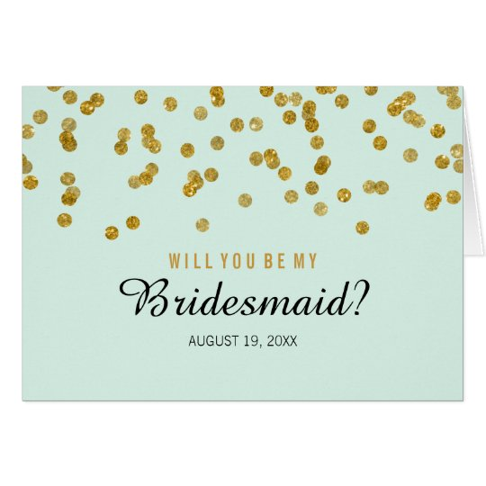 Gold Mint confetti Will You Be My Bridesmaid Card