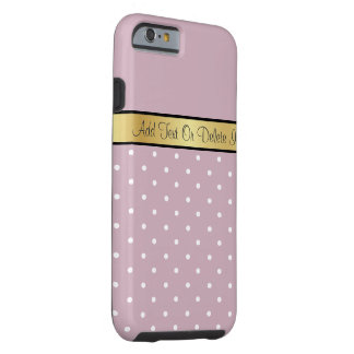 Gold Monogram. Chic Rose Quartz & White Polka Dots Tough iPhone 6 Case