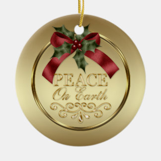 Gold Peace on Earth Red Green Ribbon Holly Berries Ceramic Ornament