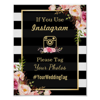 Gold Pink Floral Stripes | Instagram Wedding Sign Poster
