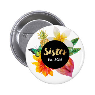 Gold Script Sister Tropical Floral 2 Inch Round Button
