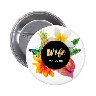 Gold Script Wife Tropical Floral 2 Inch Round Button