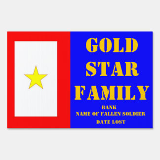GOLD STAR FAMILY MEMORIAL YARD SIGN