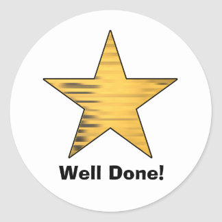 Gold Star Well Done Classic Round Sticker