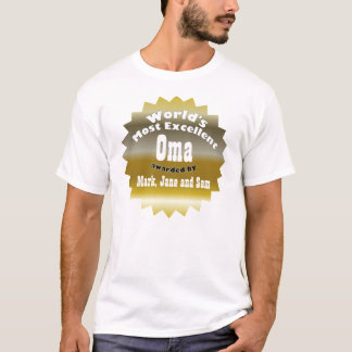 GOLD STAR ..World's Most Excellent Oma T-Shirt