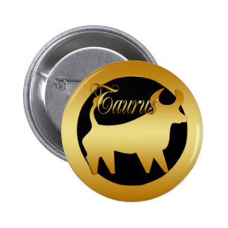 GOLD TAURUS ZODIAC SIGN 2 INCH ROUND BUTTON