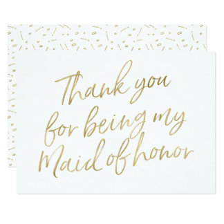 """Gold """"Thank you for being my maid of honour"""" Card"""