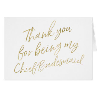 "Gold ""Thank you for my being my Chief Bridesmaid"" Card"