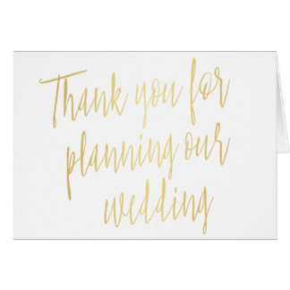 """Gold """"Thank you for planning our wedding"""" Card"""