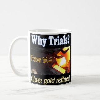 Gold through fire mug 1Peter 1:6-7