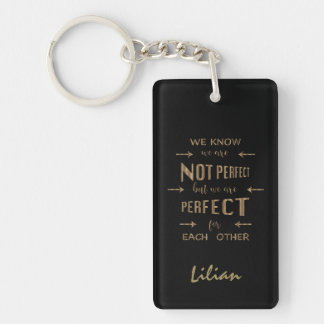 Gold We are Perfect for Each Other Typography Keychain