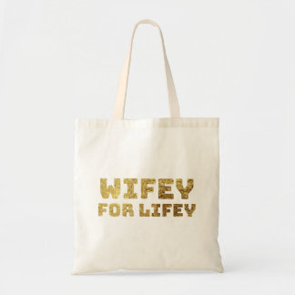 gold wifey for life tote bag