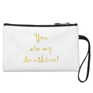 Gold You Are My Sunshine Quote Faux Foil Metallic Wristlet