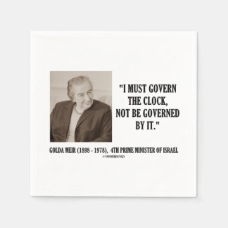 Golda Meir I Must Govern The Clock Quote Paper Napkins