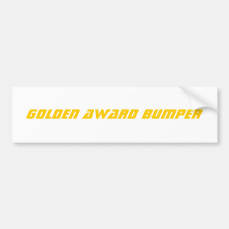 golden award bumper bumper sticker