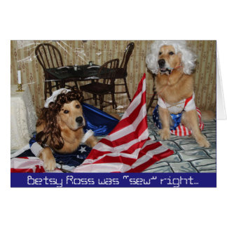 Golden Betsy Ross Sews Flag for the 4th of July Card