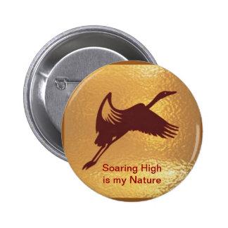 Golden Bird - Soaring High is my nature 2 Inch Round Button