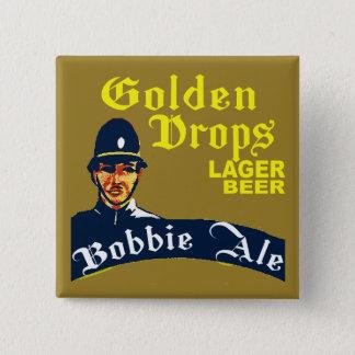 Golden Drops / Bobbie Ale 2 Inch Square Button