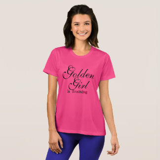 Golden Girl in Training shirt for Women