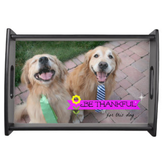 Golden Retriever Be Thankful Thanksgiving Day Service Tray