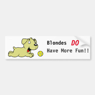 Golden Retriever - Blondes Have More Fun Bumper Sticker