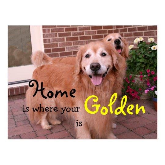 Golden Retriever Home Quote Postcard
