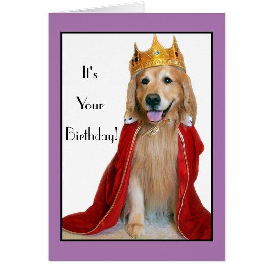 Golden Retriever in King Costume Birthday Card