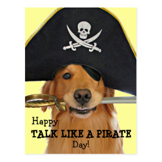 Golden Retriever Talk Like a Pirate Day Postcard