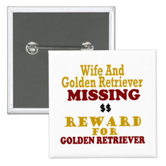 Golden Retriever & Wife Missing Reward For Golden 2 Inch Square Button