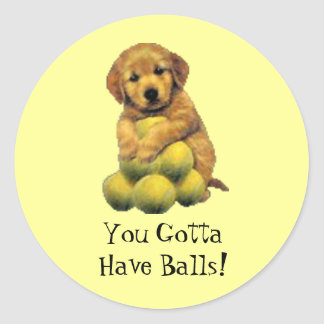 Golden Retriever You Gotta Have Balls Sticker