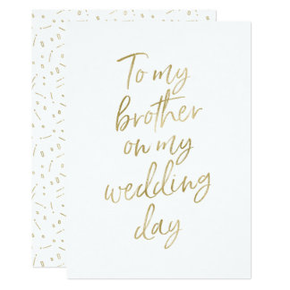 """Golden """"To my brother on my wedding day"""" Card"""