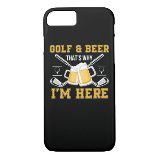 Golf And Beer That Why Im Here Golf Beer iPhone 8/7 Case