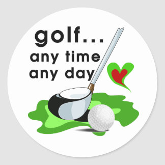 Golf Any Time Any Day T-shirts and Gifts Classic Round Sticker