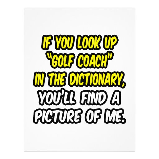 Golf Coach In Dictionary...My Picture Custom Flyer