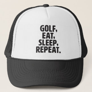 Golf, Eat, Sleep, Repeat Trucker Hat
