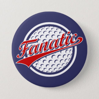 Golf Fanatic 3 Inch Round Button