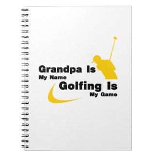 Golf Funny Grandpa Is My Name Golfing Is My Game Notebook