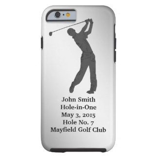 Golf Hole-in-one Commemoration Customizable Tough iPhone 6 Case