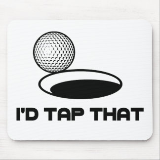 Golf I'd Tap That Mouse Pad