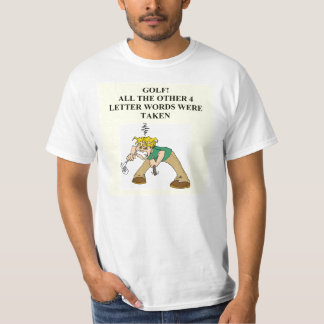 golf is a four letter word T-Shirt