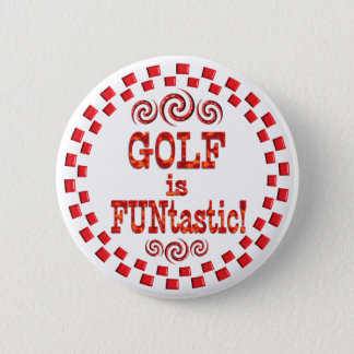 Golf is FUNtastic 2 Inch Round Button