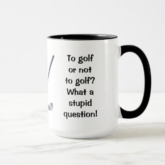 Golf or Not To Golf Ringer Mug