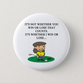 golfer golfing golf joke gifts t-shirts 2 inch round button