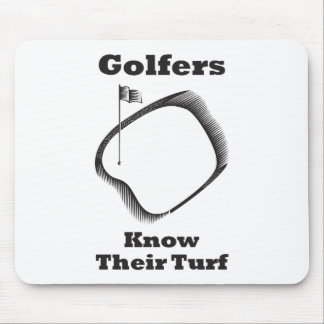 Golfers Know Their Turf Mouse Pad