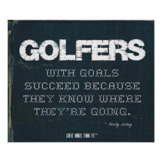 Golfers with Goals Succeed in Denim Poster