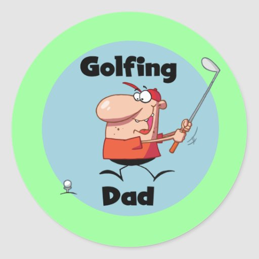 Golfing Dad Tshirts and Gifts Round Sticker
