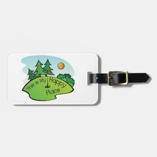 Golfing Golf Course Hole Happy Place Luggage Tag